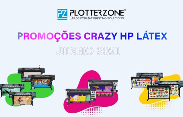 PROMOÇÕES CRAZY HP LÁTEX- Junho 2021